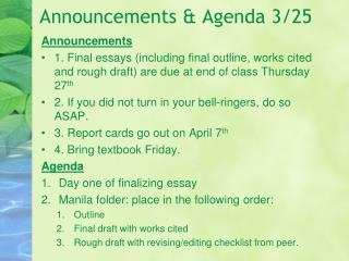 Announcements & Agenda 3/25