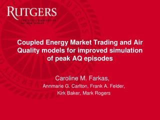Coupled Energy Market Trading and Air Quality models for improved simulation of peak AQ episodes
