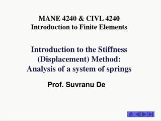 Introduction to the Stiffness (Displacement) Method: Analysis of a system of springs