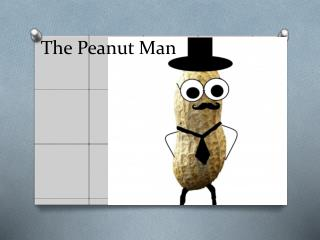 The Peanut Man
