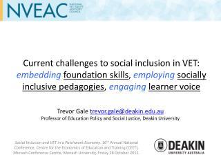 Trevor Gale  trevor.gale@deakin.au