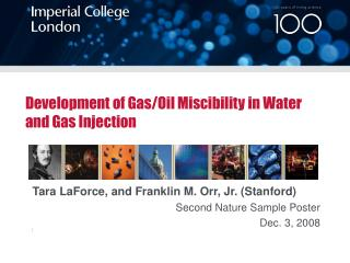 Development of Gas/Oil Miscibility in Water and Gas Injection