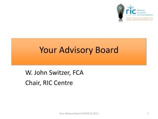 W. John Switzer, FCA Chair, RIC Centre