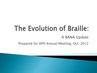 The Evolution of Braille: