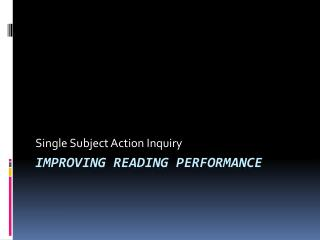 Improving reading performance