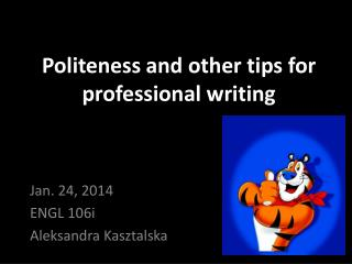 Politeness and other tips for professional writing
