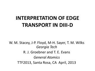 INTERPRETATION OF EDGE TRANSPORT IN DIII-D
