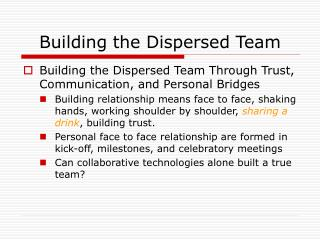 Building the Dispersed Team
