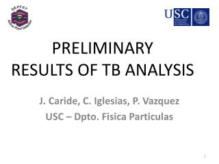 PRELIMINARY RESULTS OF TB ANALYSIS