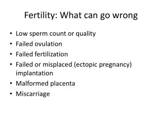 Fertility: What can go wrong
