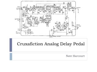 Cruxafiction Analog Delay Pedal