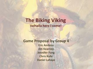The Biking Viking Valhalla here I come!