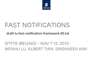 Fast notifications draft-lu-fast-notification-framework-00.txt