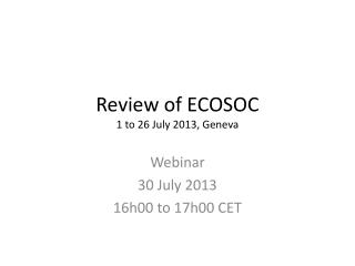 Review of ECOSOC  1 to 26 July 2013, Geneva