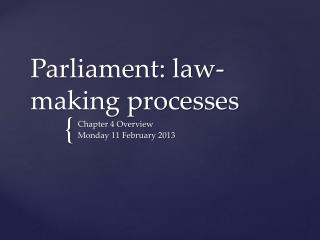 Parliament: law-making processes