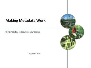 Making Metadata Work