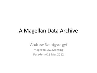 A Magellan Data Archive