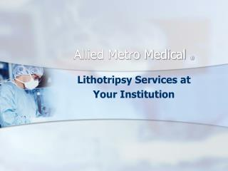 Allied Metro Medical  ®