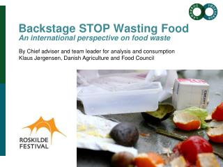 Backstage STOP Wasting Food An international perspective on food waste