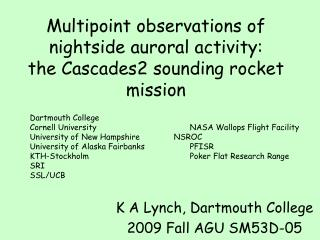 Multipoint observations of nightside auroral activity: the Cascades2 sounding rocket mission