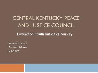 Central Kentucky Peace and Justice  Council
