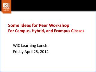 WIC Learning Lunch: Friday April 25, 2014