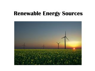 Renewable  E nergy  S ources