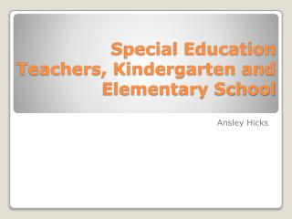 Special Education Teachers, Kindergarten and Elementary School