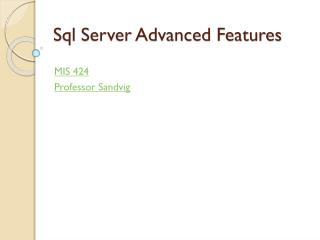 Sql  Server Advanced Features