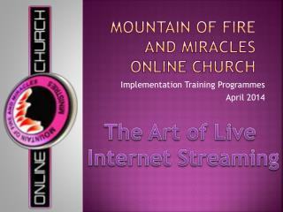 Mountain of fire and miracles online church