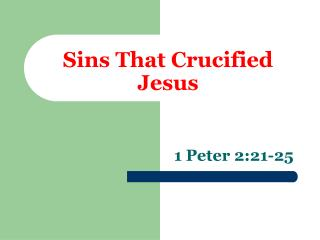 Sins That Crucified Jesus