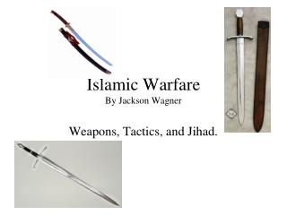 Islamic Warfare By Jackson Wagner