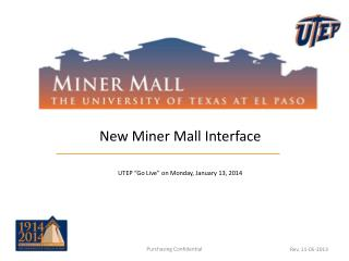 "New Miner Mall Interface UTEP ""Go Live"" on Monday, January 13, 2014"
