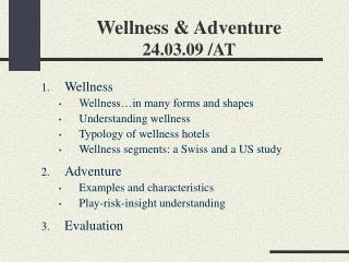 Wellness & Adventure 24.03.09 /AT