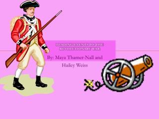 Leading Events to the Revolutionary War