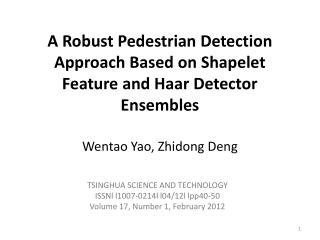 A Robust Pedestrian Detection Approach Based on  Shapelet  Feature and  Haar  Detector Ensembles