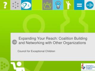 Expanding Your Reach: Coalition Building and Networking with Other Organizations