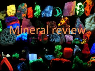 Mineral review