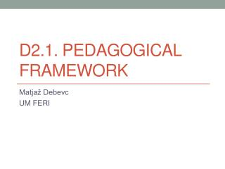D2.1.  Pedagogical Framework