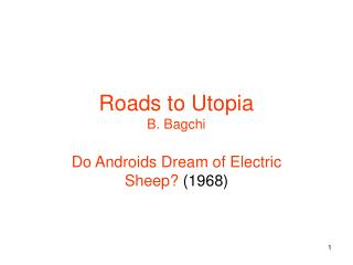 Roads to Utopia B. Bagchi
