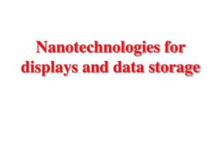 Nanotechnologies for displays and data storage