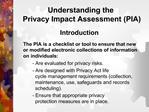 Understanding the  Privacy Impact Assessment PIA