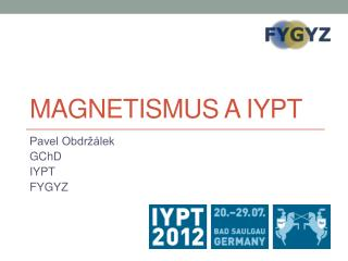 Magnetismus a  IYPT