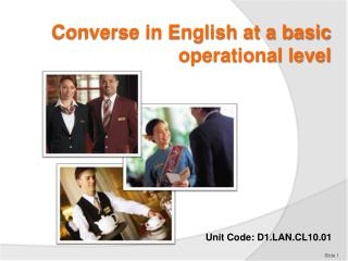 Converse in English at a basic operational level