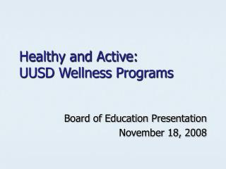 Healthy and Active: UUSD Wellness Programs