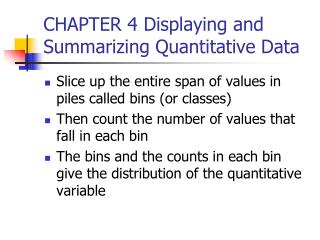 CHAPTER 4 Displaying and Summarizing Quantitative Data