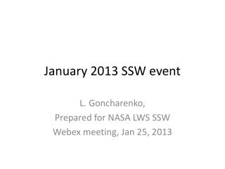 January 2013 SSW event