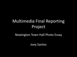 Multimedia Final Reporting Project