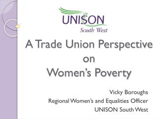 A Trade Union Perspective on  Women's Poverty