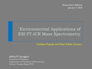 Environmental Applications of ESI FT-ICR Mass Spectrometry